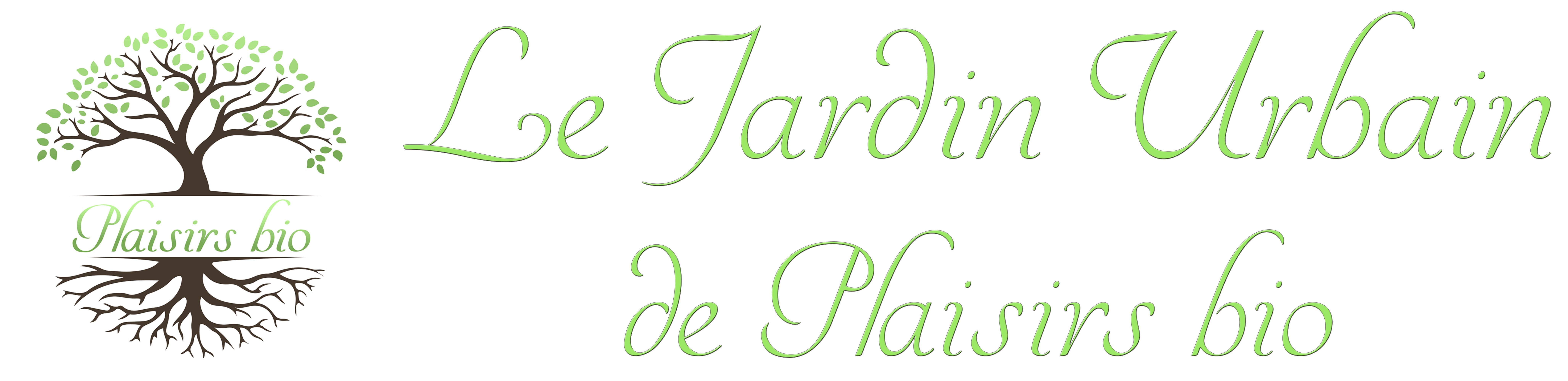 Le Jardin Urbain de Plaisirs bio